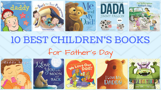 10 Best Children's Books for Father's Day